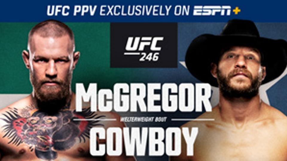 How To Watch Ufc 246 Conor Mcgregor Vs Donald Cowboy